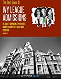 img - for The Best Book on lvy League Admissions book / textbook / text book