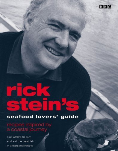 Rick Stein's Seafood Lovers' Guide by Stein, Rick (2003) Paperback