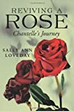 Reviving a Rose, Sally Ann Loveday, 1425998607