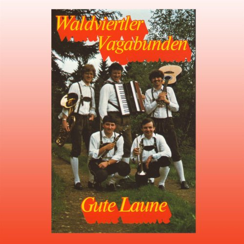 gute laune by waldviertler vagabunden on amazon music. Black Bedroom Furniture Sets. Home Design Ideas