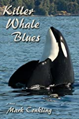 Killer Whale Blues by Mark Conkling (2014-01-10) Paperback