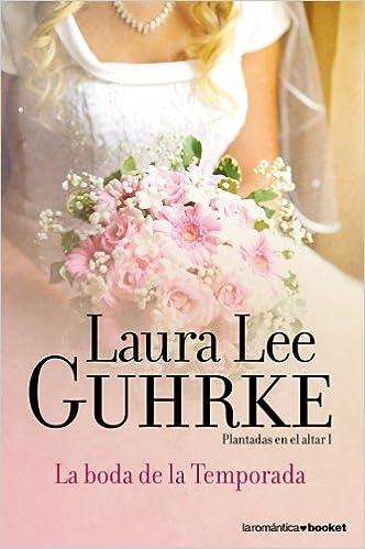 La boda de la Temporada de Laura Lee Guhrke