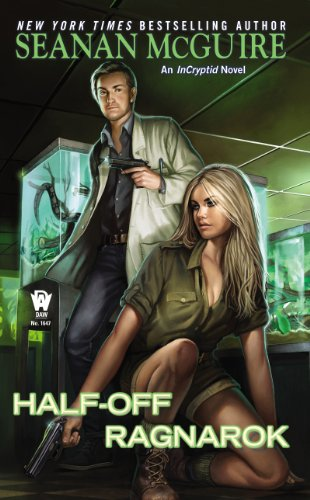 Half-Off Ragnarok (InCryptid Book 3) (The Story Of The Snake And The Frog)