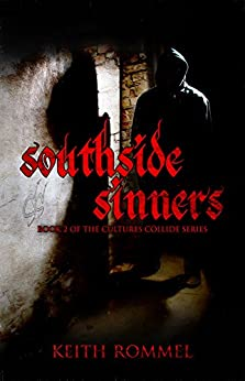 Southside Sinners (Cultures Collide Book 2) by [Rommel, Keith]