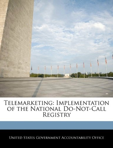 Telemarketing  Implementation Of The National Do Not Call Registry