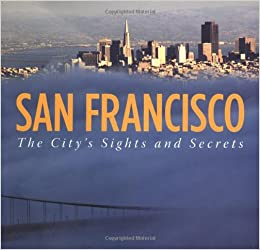 San Francisco: City's Sights/Secrets