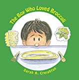The Boy Who Loved Broccoli