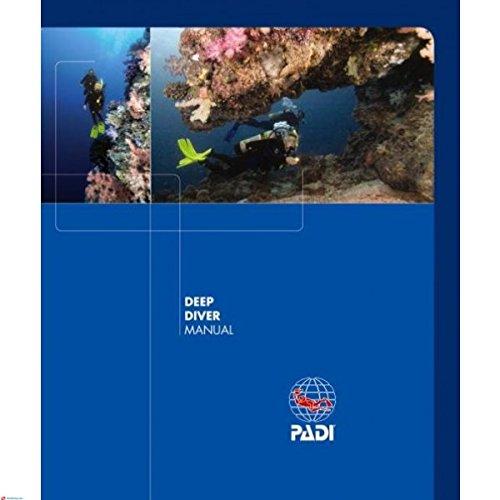 Deep Diver Manual - PADI Deep Diver Manual 79300