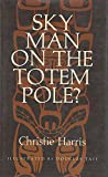 img - for Sky Man on the Totem Pole? book / textbook / text book