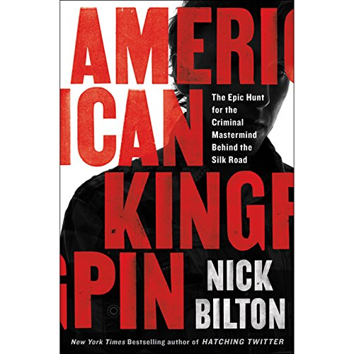 Pdf Memoirs American Kingpin: The Epic Hunt for the Criminal Mastermind Behind the Silk Road