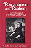 img - for Romanticism and Realism: The Mythology of Nineteenth-Century Art (A Norton paperback) book / textbook / text book