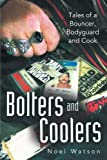 Bolters and Coolers, Noel Watson, 145255630X