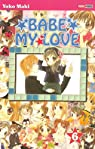 Babe my Love, tome 6 par Maki