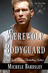Werewolf Bodyguard (The Pack Rules Book 2)