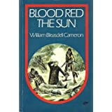 Blood red the sun