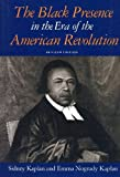 The Black Presence in the Era of the American Revolution