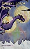 Dragon Lords Rising, Lucinda Hare, 0957471807
