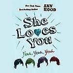 She Loves You (Yeah, Yeah, Yeah) | Ann Hood