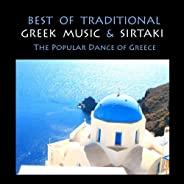 Best of Traditional Greek Music & Sirtaki, The popular Dance of Gr