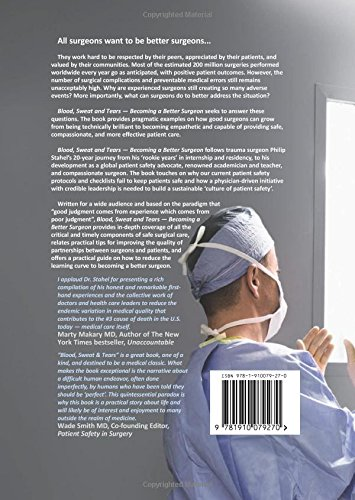 Buy Blood, Sweat & Tears: Becoming a Better Surgeon Book
