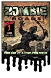 img - for Zombie Roads - The Illustrated Journal of Korben Shaw book / textbook / text book