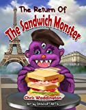 img - for The The Return of The Sandwich Monster book / textbook / text book