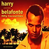 Harry Belafonte Fifty Favourites [Explicit]