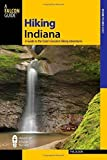 img - for Hiking Indiana: A Guide To The State's Greatest Hiking Adventures (State Hiking Guides Series) by Bloom, Phil, Riggio, Joseph (March 23, 2010) Paperback book / textbook / text book