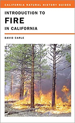 Introduction To Fire In California California Natural History - Epoc maps illistrating us history