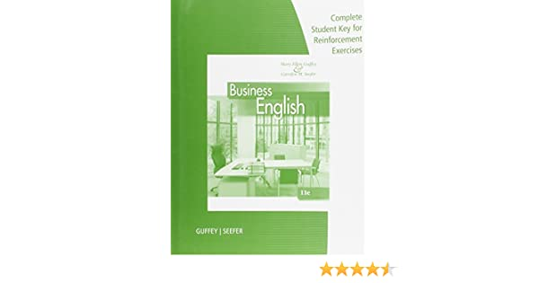 Complete student key answers to reinforcement exercises for guffey complete student key answers to reinforcement exercises for guffeyseefers business english 11th 9781285181974 business communication books amazon fandeluxe Image collections
