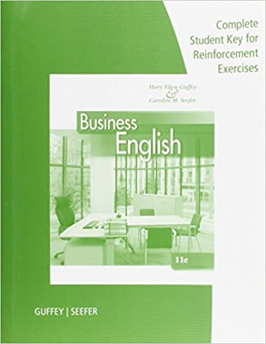 Complete student key answers to reinforcement exercises for guffey complete student key answers to reinforcement exercises for guffeyseefers business english 11th 11th edition fandeluxe Image collections