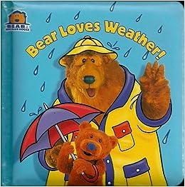 Bear Loves Weather (Bear in the Big Blue House): Janelle Cherrington