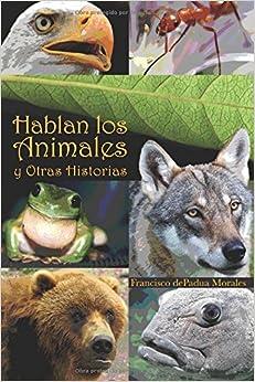 Hablan los Animales y Otras Historias