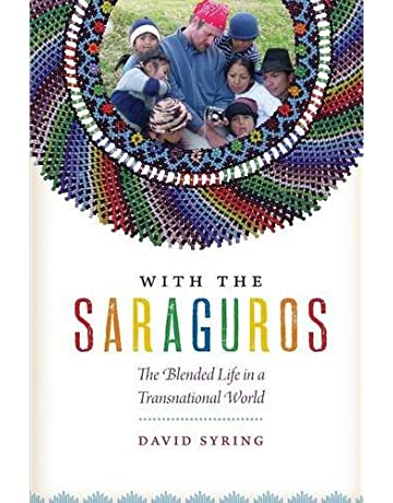 With the Saraguros: The Blended Life in a Transnational World