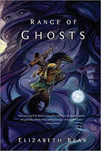 Image result for range of ghosts by elizabeth bear