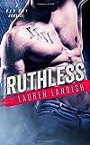 Ruthless: A Bad Boy Mafia Romance (Bertoli Crime Family) (Volume 3)