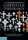 img - for The Cambridge Dictionary of Christian Theology book / textbook / text book