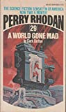 A World Gone Mad (Perry Rhodan, No. 29)