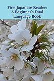 First Japanese Reader: A Beginner's Dual Language Book
