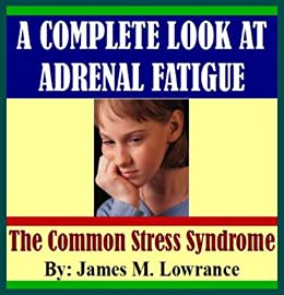 Complete Look Adrenal Fatigue ebook