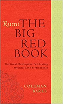 Book Rumi: The Big Red Book: The Great Masterpiece Celebrating Mystical Love and Friendship (Rough Cut)