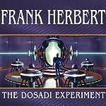 The Dosadi Experiment | Frank Herbert