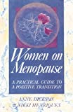 Women on Menopause, Anne Dickson and Nikki Henriques, 0892812370
