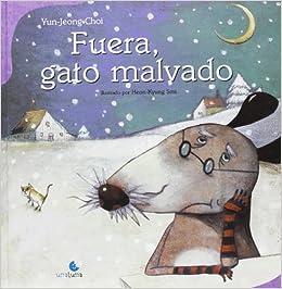 Fuera, gato malvado (Spanish Edition): Jun Jeong Choi ...