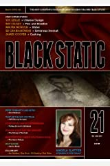 Black Static #21 (Black Static Horror and Dark Fantasy Magazine Book 2011) Kindle Edition