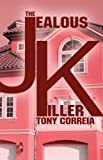 The Jealous Killer, Tony Correia, 1424174422