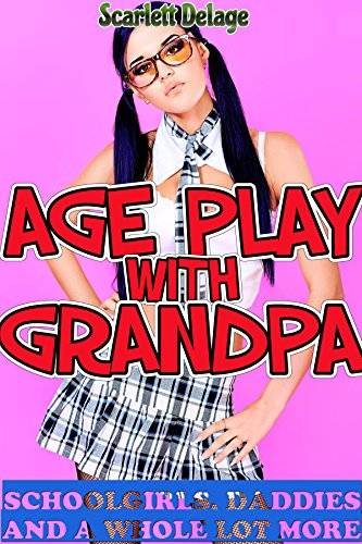 age-play-with-grandpa-schoolgirls-daddies-and-a-whole-lot-more