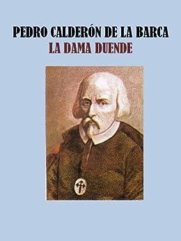 LA DAMA DUENDE (Spanish Edition) by [DE LA BARCA, PEDRO CALDERÓN]