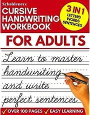Cursive Handwriting Workbook for Adults: Learn Cursive Writing for Adults (Adult Cursive Handwriting Workbook)