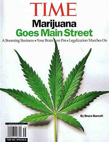 Time Magazine (Special) : Marijuana Goes Main Street ~ Pot Legalization ~ NEW - Time Magazine Special Edition